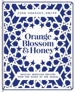 Orange Blossom & Honey (eBook, ePUB) - Gregory-Smith, John