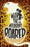 When the Mountains Roared (eBook, ePUB)