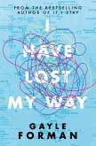 I Have Lost My Way (eBook, ePUB)