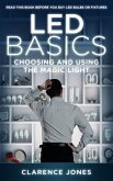 LED Basics: Choosing and Using the Magic Light (eBook, ePUB)