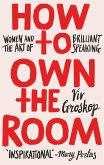 How to Own the Room (eBook, ePUB)