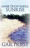 Annie Crow Knoll: Sunrise (Annie Crow Knoll Series, #1) (eBook, ePUB)