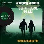 Der große Plan / Georg Dengler Bd.9 (MP3-Download)