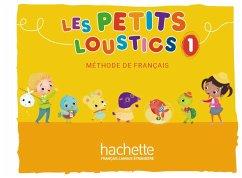 Les Petits Loustics 1. Livre de l'élève - Kursbuch - Denisot, Hugues