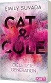 Die letzte Generation / Cat & Cole Bd.1