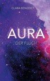 Der Fluch / Aura Trilogie Bd.3