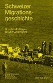 Schweizer Migrationsgeschichte (eBook, ePUB)