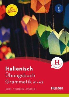 Italienisch - Übungsbuch Grammatik A1-A2 - Pedrotti, Gianluca