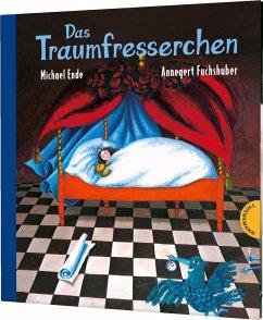 Das Traumfresserchen - Ende, Michael; Fuchshuber, Annegert