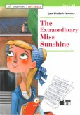 The Extraordinary Miss Sunshine. Buch + Audio-CD