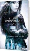 Rebellin der Nacht / Silberschwingen Bd.2