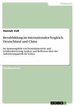 Berufsbildung im internationalen Vergleich. Deutschland und China