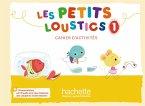 Les Petits Loustics 1. Cahier d'activités + CD Audio