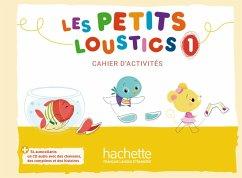 Les Petits Loustics 1. Cahier d'activités + CD Audio - Denisot, Hugues