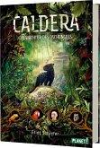 Die Wächter des Dschungels / Caldera Bd.1