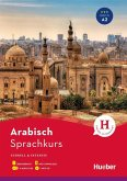 Sprachkurs Arabisch. Buch + 4 Audio-CDs + 1 MP3-CD + MP3-Download