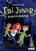 Raubende Roboter / F.B.I. junior Bd.1