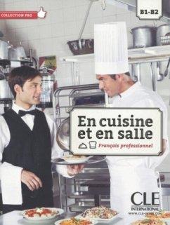 En cuisine et en salle - Livre de l'élève + DVD-ROM