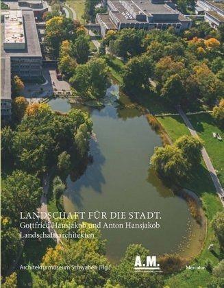 Landschaft für die Stadt - Architekturmuseum Schwaben
