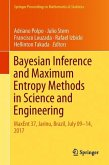 Bayesian Inference and Maximum Entropy Methods in Science and Engineering