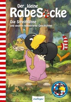 Der kleine Rabe Socke: Die Streithähne und andere rabenstarke Geschichten - Moost, Nele