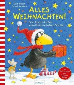 Der kleine Rabe Socke: Alles Weihnachten! - Moost, Nele