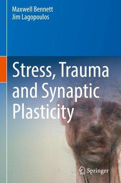 Stress, Trauma and Synaptic Plasticity