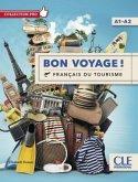 Bon voyage ! Français du tourisme. Livre + DVD