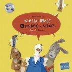 Kikeri - was? Kinderbuch Deutsch-Russisch mit Audio-CD in acht Sprachen