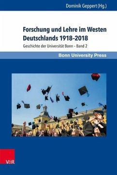 Forschung und Lehre im Westen Deutschlands 1918-2018