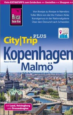 Reise Know-How Reiseführer Kopenhagen mit Malmö (CityTrip PLUS) - Knoller, Rasso