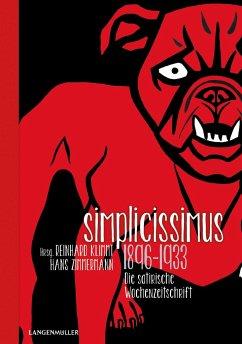 Simplicissimus 1896 - 1933 - Klimmt, Reinhard; Zimmermann, Hans