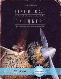 Lindbergh. Kinderbuch Deutsch-Russisch mit MP3-Hörbuch zum Herunterladen - Kuhlmann, Torben