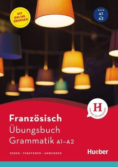 Französisch - Übungsbuch Grammatik A1-A2 - Rousseau, Pascale; Brouty-Walter, Marie-Sophie