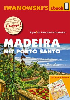 Madeira mit Porto Santo - Reiseführer von Iwanowski (eBook, PDF) - Senne, Leonie; Alsen, Volker