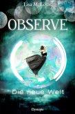 Observe: Die neue Welt (eBook, ePUB)