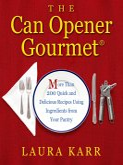 The Can Opener Gourmet (eBook, ePUB)