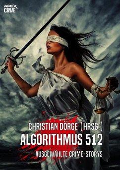 ALGORITHMUS 512 (eBook, ePUB)