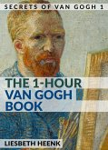The 1-Hour Van Gogh Book (eBook, ePUB)