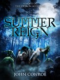 Summer Reign: A novel of the Demon Accords (eBook, ePUB)