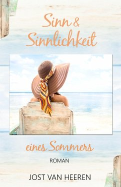 Sinn & Sinnlichkeit eines Sommers (eBook, ePUB)