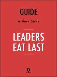 Guide to Simon Sinek´s Leaders Eat Last by Instaread (eBook, ePUB)