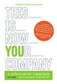 This Is Now Your Company: A Culture Carrier's Manifesto (eBook, ePUB)