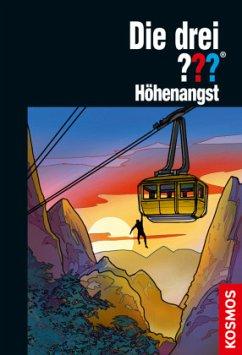 Die drei ??? Höhenangst / Die drei Fragezeichen Bd.199 - Minninger, André