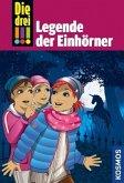 Die drei !!! Legende der Einhörner / Die drei Ausrufezeichen Bd.73