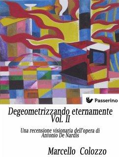 Degeometrizzando eternamente Vol. II (eBook, ePUB)