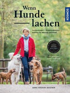 Wenn Hunde lachen - Krüger, Anne
