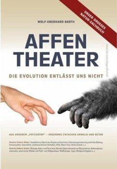 Affentheater - Barth, Wolf-Eberhard