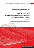 Literaturwissenschaftliche Germanistik in Polen / Geschichte der literaturwissenschaftlichen Germanistik in Polen