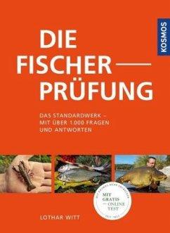 Die Fischerprüfung - Witt, Lothar